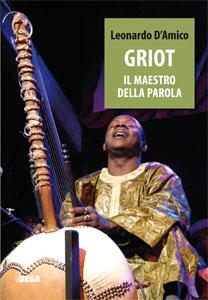 Griot. Il maestro della parola