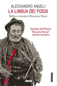 La lingua dei fossi. Ballata criminale di Domenico Tiburzi