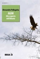 Agim. Alla scoperta dell'Albania