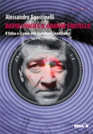 David Lynch e il grande fratello