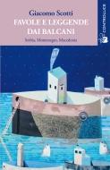 Favole e leggende dai Balcani vol. 2