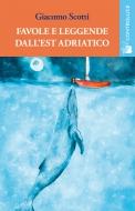 Favole e leggende dall'Est Adriatico