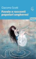 Favole e racconti popolari ungheresi