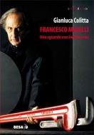Francesco Maselli. Uno sguardo non indifferente
