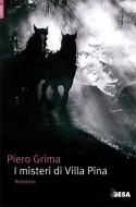 I misteri di Villa Pina