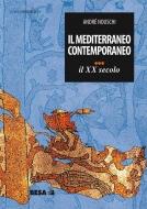 Il Mediterraneo contemporaneo