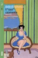 Il caso Caramanico