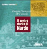 Il centro storico di Nardò (depliant + cd rom)