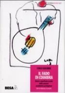 Il fado di Coimbra (con cd musicale allegato)