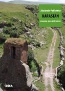Karastan. Armenia terra delle pietre