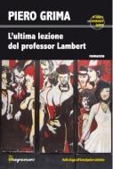 L'ultima lezione del professor Lambert