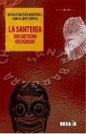 La Santeria. Sicretismo religioso?
