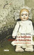 La bambola di Oskar Kokoschka