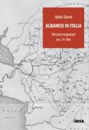 Albanesi in Italia. Percorsi migratori