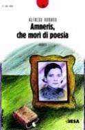 Amneris, che morì di poesia