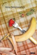Banane e fragole