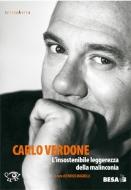 Carlo Verdone. L'insostenibile leggerezza della malinconia