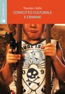 Conflitto culturale e crimine