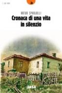 Cronaca di una vita in silenzio