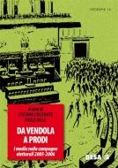 Da Vendola a Prodi