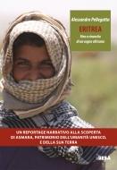 Eritrea. Fine e rinascita di un sogno africano