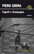 Fagioli e champagne