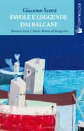 Favole e leggende dai Balcani vol.1