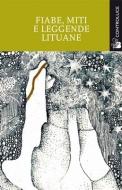 Fiabe, miti e leggende lituane