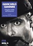 Giancarlo Giannini. Il fascino sottile dell'interprete