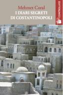 I diari segreti di Costantinopoli