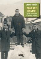 I migranti pionieri