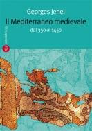 Il Mediterraneo medievale