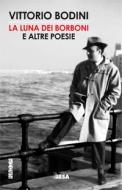 La luna dei Borboni e altre poesie (con cd)