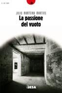 La passione del vuoto