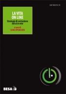 La vita on line