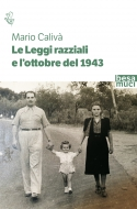 Le Leggi razziali e l'ottobre del 1943