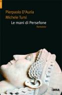 Le mani di Persefone