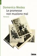 Le promesse non muoiono mai