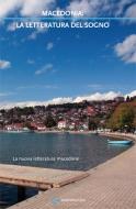 Macedonia: la letteratura del sogno