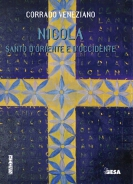 Nicola. Santo d'Oriente e d'Occidente