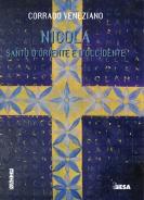 Nicola. Santo d'Oriente e d'Occidente