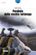 Parabola della vecchia tartaruga