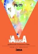 "Rivista ""La Vallisa"" n. 70/71"