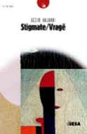 Stigmate/Vrage