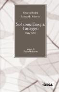 Sud come Europa. Carteggio (1954-1960)