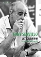 Tony Servillo. L'attore in più