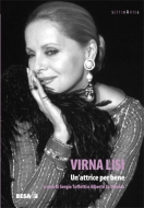 Virna Lisi. Un'attrice per bene